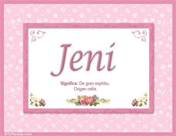 Jeni, nombre, significado y origen de nombres
