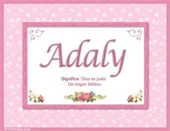 Adaly, nombre, significado y origen de nombres