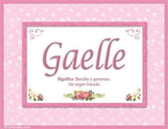 Gaelle, nombre, significado y origen de nombres