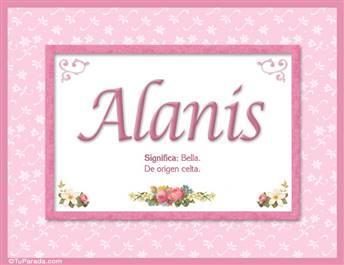 Alanis, nombre, significado y origen de nombres