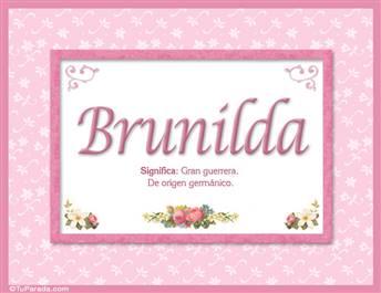 Brunilda, nombre, significado y origen de nombres