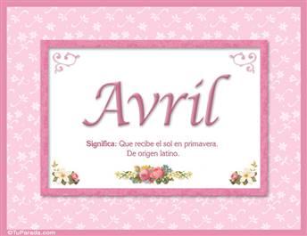 Avril, nombre, significado y origen de nombres