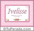 Ivelisse, nombre, significado y origen de nombres