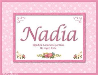 Nadia, nombre, significado y origen de nombres
