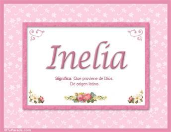 Inelia, nombre, significado y origen de nombres
