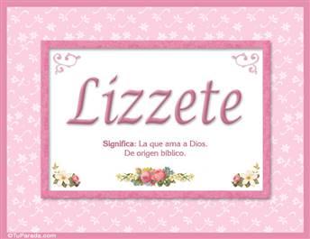 Lizzete, nombre, significado y origen de nombres