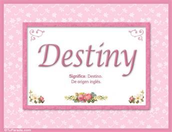 Destiny, nombre, significado y origen de nombres