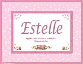 Estelle, nombre, significado y origen de nombres