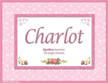 Charlot, significado y origen de nombres