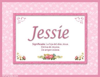 Jessie, nombre, significado y origen de nombres