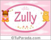 Zully - Nombre para bebé