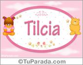 Tilcia - Nombre para bebé