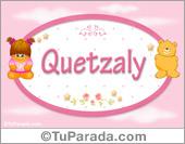 Quetzaly - Nombre para bebé