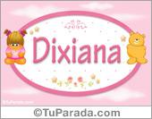 Nombre Nombre para bebé, Dixiana
