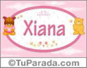 Nombre Nombre para bebé, Xiana