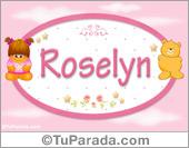Nombre Nombre para bebé, Roselyn.