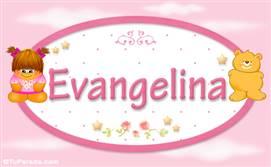 Evangelina - Nombre para bebé