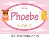 Phoebe - Nombre para bebé