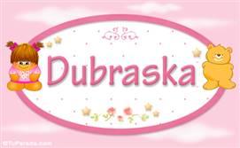 Dubraska - Nombre para bebé