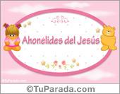 Ahonelides del Jesús - Nombre para bebé