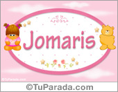 Nombre Nombre para bebé, Jomaris