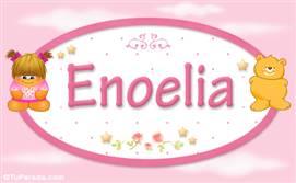 Enoelia - Nombre para bebé