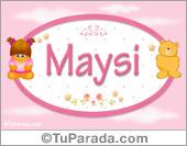 Maysi - Nombre para bebé