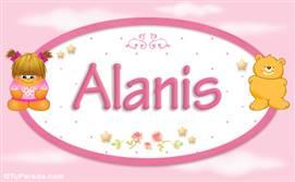 Alanis - Nombre para bebé