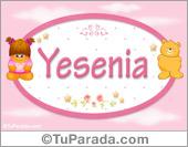 Nombre Nombre para bebé, Yesenia