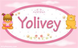 Yolivey - Nombre para bebé