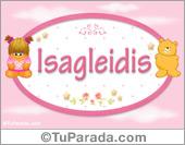 Nombre Nombre para bebé, Isagleidis