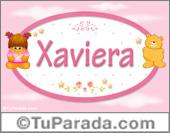 Nombre Nombre para bebé, Xaviera