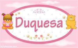 Duquesa - Nombre para bebé