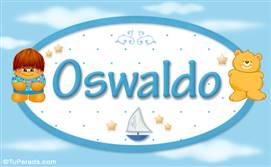 Oswaldo - Nombre para bebé