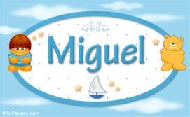 Miguel - Nombre para bebé