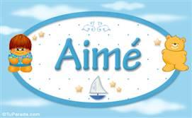Aimé - Nombre para bebé