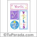 Yerlis - Carteles e iniciales