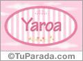 Yaroa - Nombre decorativo