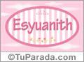 Esyuanith - Nombre decorativo