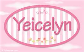 Yeicelyn - Nombre decorativo