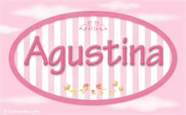 Agustina, nombre para niñas