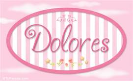 Dolores - Nombre decorativo