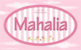 Mahalia - Nombre decorativo