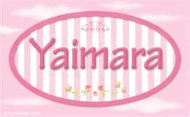 Yaimara - Nombre decorativo