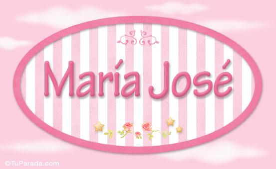 Maria José Nombre decorativo Niñas Nombres imágenes, tarjetas