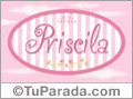 Priscila - Nombre decorativo