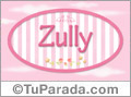 Zully - Nombre decorativo