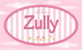 Zully - Nombre decorativo