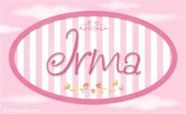 Irma - Nombre decorativo