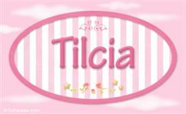 Tilcia - Nombre decorativo